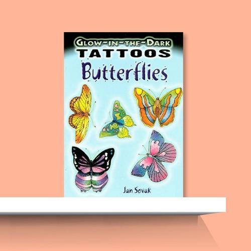 Glow-In-The-Dark Tattoos: Butterflies - by  Jan Sovak (Paperback), Glitter Tattoos Butterflies - (Dover Tattoos) by  Jan Sovak (Mixed Media Product)