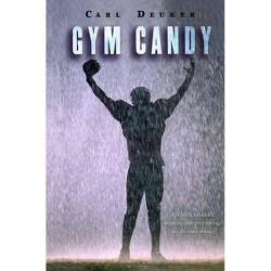 Gym Candy (Reprint) (Paperback) (Carl Deuker)