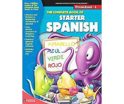 Complete Book of Starter Spanish : Preschool-1 (Bilingual) (Paperback) - image 1 of 1
