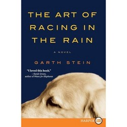Art of Racing in the Rain (Larger Print) (Paperback) (Garth Stein)