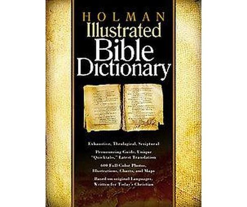 Holman Illustrated Bible Dictionary (Hardcover) - image 1 of 1