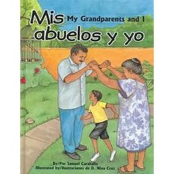 Mis Abuelos Y Yo / My Grandparents And I (Bilingual) (Hardcover) (Samuel Caraballo & Ethriam Cash