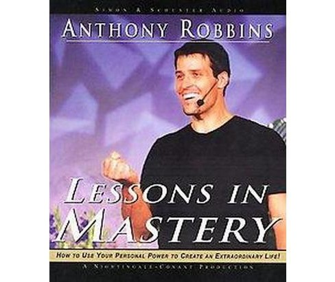 Lessons in Mastery (CD/Spoken Word) (Anthony Robbins) - image 1 of 1