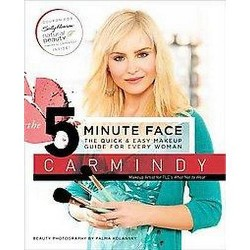 5 Minute Face : The Quick & Easy Makeup Guide for Every Woman (Paperback) (Carmindy)