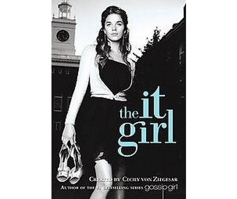 It Girl (Paperback) (Cecily Von Ziegesar) - image 1 of 1