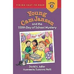 Young Cam Jansen and the 100th Day of School Mystery (School And Library) (David A. Adler)