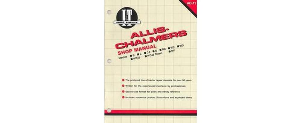 Haynes Allis-Chalmers Shop Manual/Models B, Rc, Wd45 Dies...
