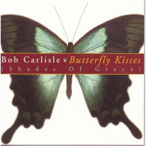 Bob carlisle - Butterfly kisses (CD) - image 1 of 2