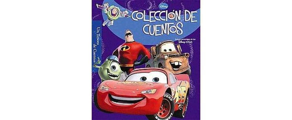 Disney coleccion de cuentos / Disney Pixar Storybook Collection : Incluye Personajes De Tus Disney Pixar