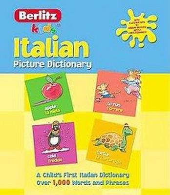 Berlitz Kid's Italian Picture Dictionary (Paperback)(Inc. Berlitz International)