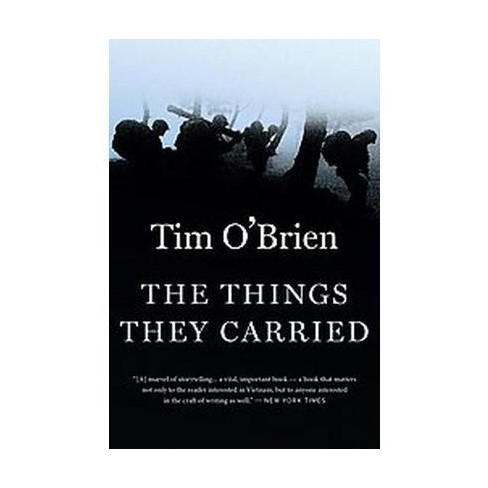 an examination of the book the things they carried by tim obrien Text rationale for the things they carried by tim o'brien and beneficial waythis book serves as a tool to create a bridge for young adult readers.