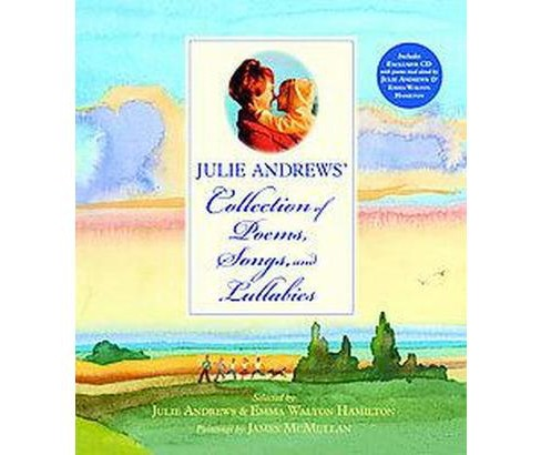 Julie Andrews' Collection of Poems, Songs, and Lullabies (School And Library) (Julie Andrews & Emma - image 1 of 1