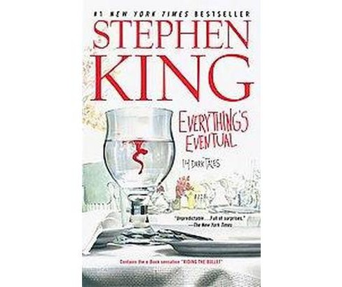 Everything's Eventual : 14 Dark Tales (Paperback) (Stephen King) - image 1 of 1