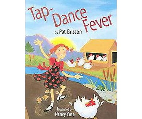 Tap-Dance Fever (School And Library) (Pat Brisson) - image 1 of 1