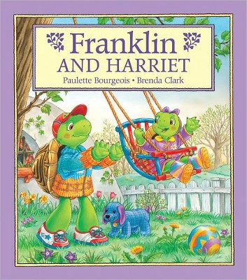 Franklin and Harriet (Hardcover)(Paulette Bourgeois)