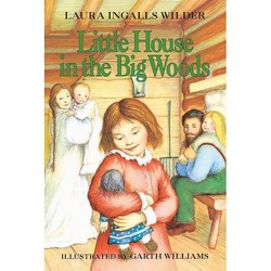 Little House in the Big Woods (Paperback) (Laura Ingalls Wilder)