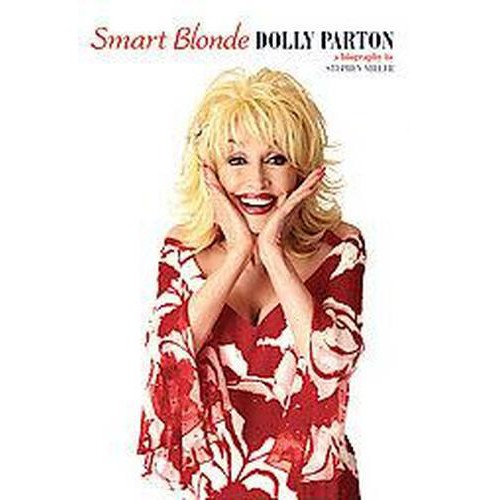 Smart Blonde, Dolly Parton (Paperback) (Stephen Miller) - image 1 of 1
