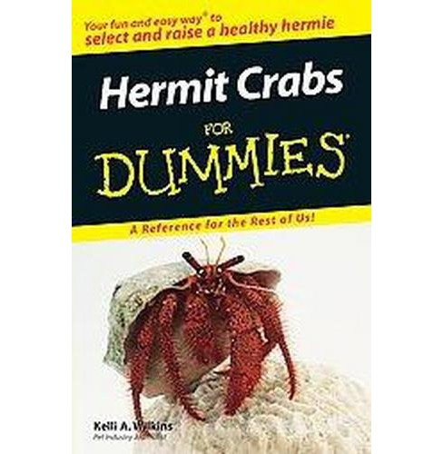 Hermit Crabs for Dummies (Paperback) (Kelli A. Wilkins) - image 1 of 1