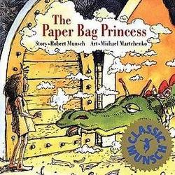 Paper Bag Princess (School And Library) (Robert N. Munsch & Michael Martchenko)