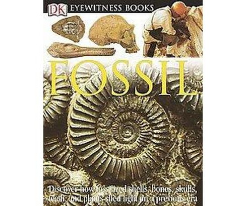 Dk Eyewitness Fossil (Hardcover) (Paul D. Taylor) - image 1 of 1