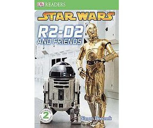 R2-d2 and Friends (Hardcover) (Simon Beecroft) - image 1 of 1