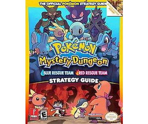 Pokemon Mysterious Dungeon : Blue Rescue Team/ Red Rescue Team: the Official Strategy Guide (Paperback) - image 1 of 1