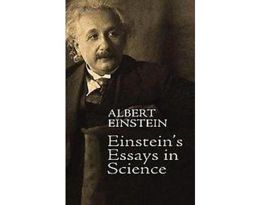 essays on einstein List of scientific publications by albert einstein (albert einstein: remarks concerning the essays brought together in this co-operative volume.
