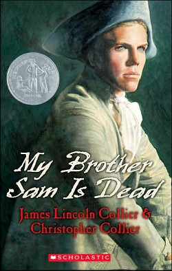 My Brother Sam Is Dead (Paperback) (James Lincoln Collier & Christopher Collier)