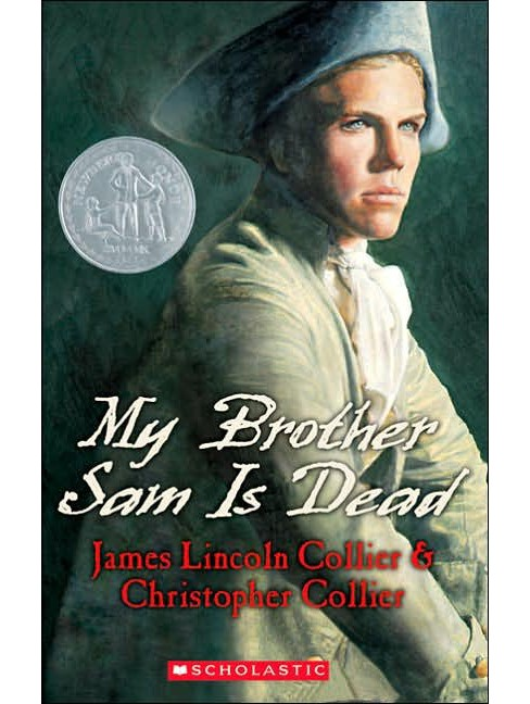My Brother Sam Is Dead (Paperback) (James Lincoln Collier & Christopher Collier) - image 1 of 1
