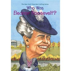 Who Was Eleanor Roosevelt? (Paperback) (Gare Thompson)