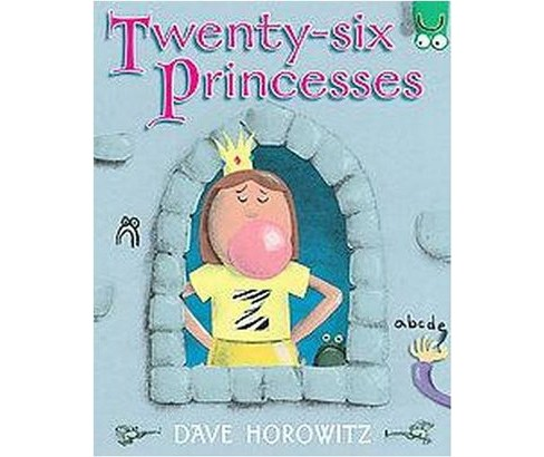 Twenty-Six Princesses (School And Library) (Dave Horowitz) - image 1 of 1