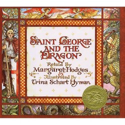 Saint George and the Dragon : A Golden Legend (School And Library) (Margaret Hodges & Trina Schart Hyman