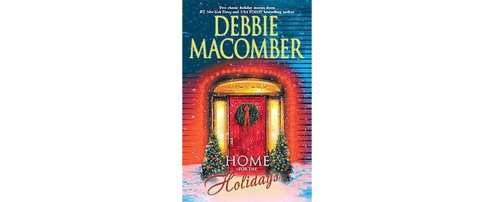 Home for the Holidays : The Forgetful Bride / When Christmas Comes (Paperback) (Debbie Macomber)