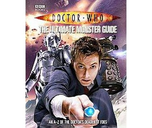Doctor Who - The Ultimate Monster Guide (Hardcover) (Justin Richards) - image 1 of 1