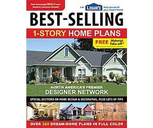 Lowe's Best-Selling 1-Story Home Plans (Paperback) - image 1 of 1