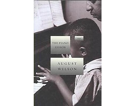 an analysis of the piano lesson by august wilson The piano lesson: monologues and character analysis the play the piano lesson by august wilson is on an african american family who the piano lesson.