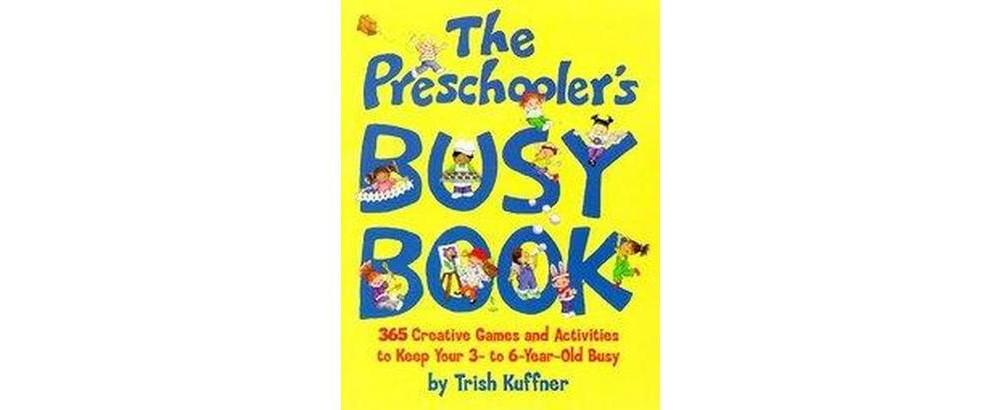Preschooler's Busy Book (Paperback) (Trish Kuffner)