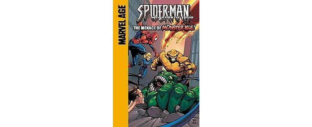 Spider-Man and Fantastic Four : The Menace of Monster Isle! (Library) (Todd Dezago & Shane Davis)