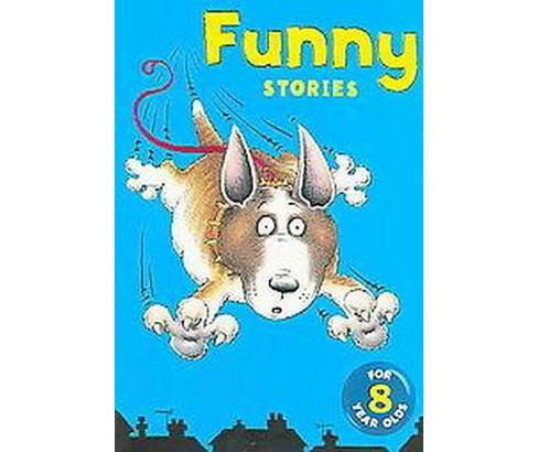 Funny Stories for Eight Year Olds (Paperback) - image 1 of 1