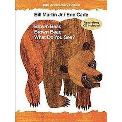 Brown Bear, Brown Bear, What Do You See? (Anniversary)(School And Library)(Bill Martin)