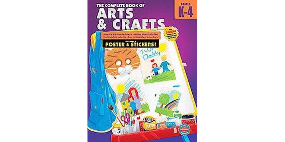 Complete Book of Arts and Crafts, Grades K-4 (Workbook) (Paperback)