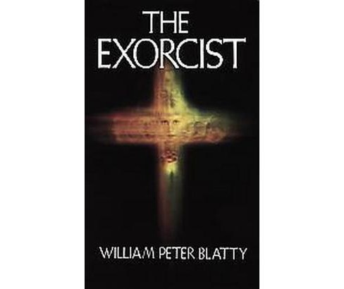 Exorcist (Reprint) (Paperback) (William Peter Blatty) - image 1 of 1