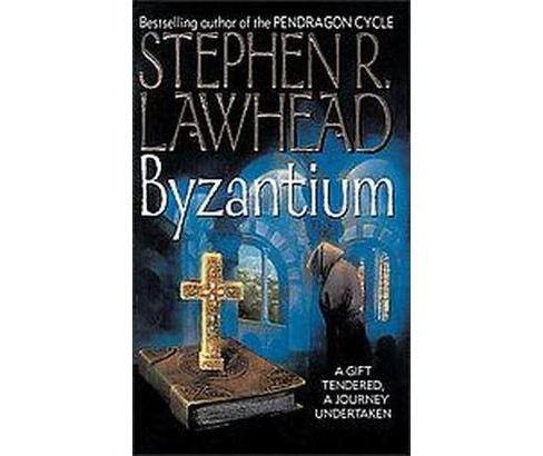Byzantium (Reprint) (Paperback) (Steve Lawhead) - image 1 of 1