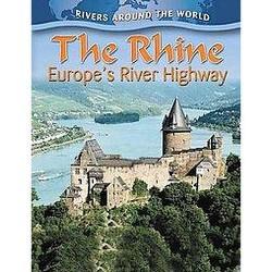 Rhine : Europe's River Highway (Paperback) (Gary Miller)