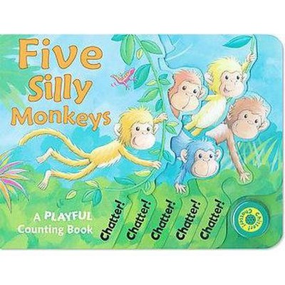 Five Silly Monkeys : A Playful Counting Book (Hardcover)(Susie Brooks)