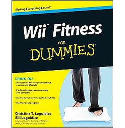 Wii Fitness for Dummies (Paperback) (Christina T. Loguidice & Bill Loguidice) - image 1 of 1