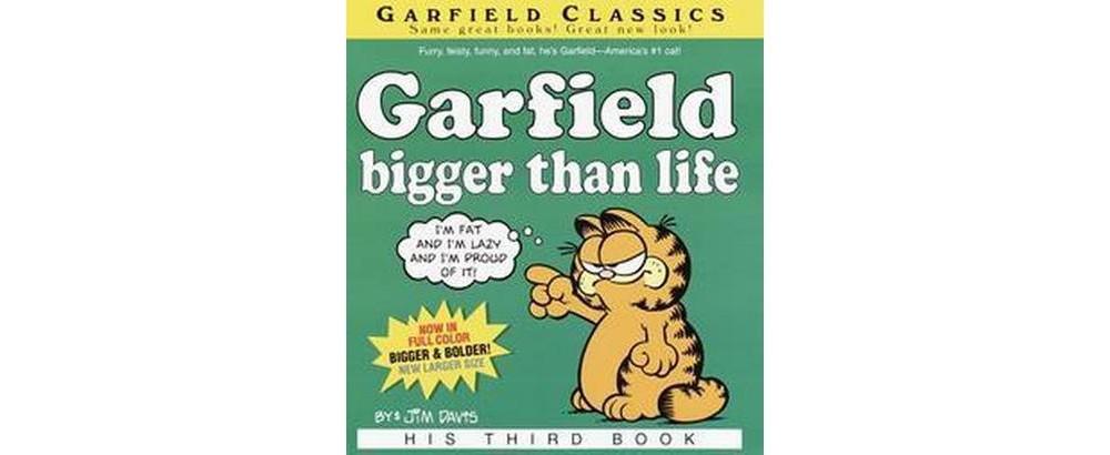 Garfield : Bigger Than Life (Paperback) (Jim Davis)
