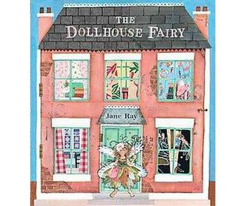 Dollhouse Fairy (School And Library) (Jane Ray) - image 1 of 1