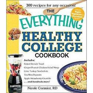 Everything Healthy College Cookbook (Paperback) (Nicole Cormier)
