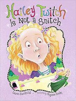 Hailey Twitch Is Not a Snitch (Paperback) (Lauren Barnholdt)